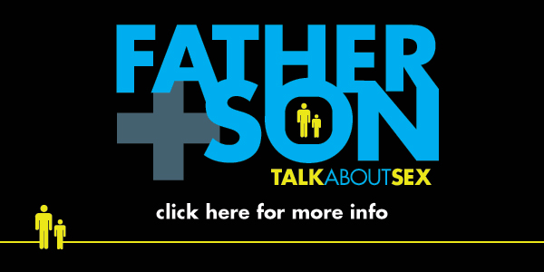 Father+Son: Talk About Sex